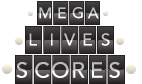 Mega live Scores